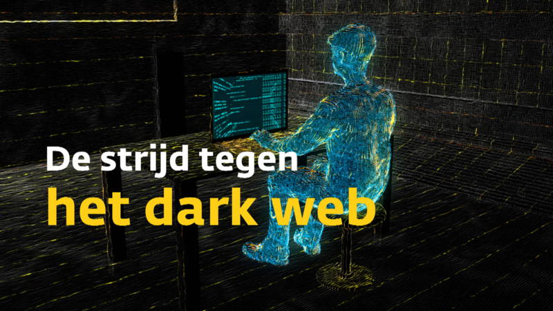 De strijd tegen het DarkWeb