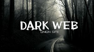 Dark Web Onion Site